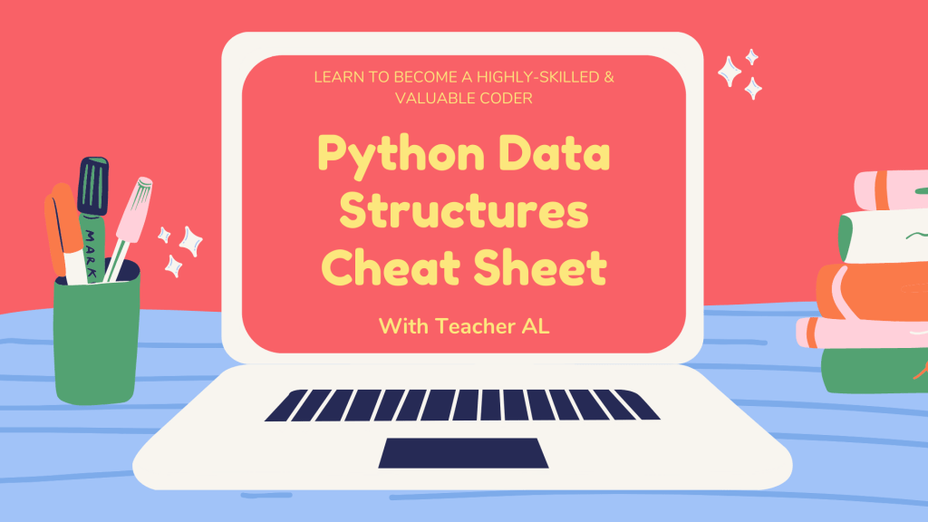Python Data Structures Cheat Sheet