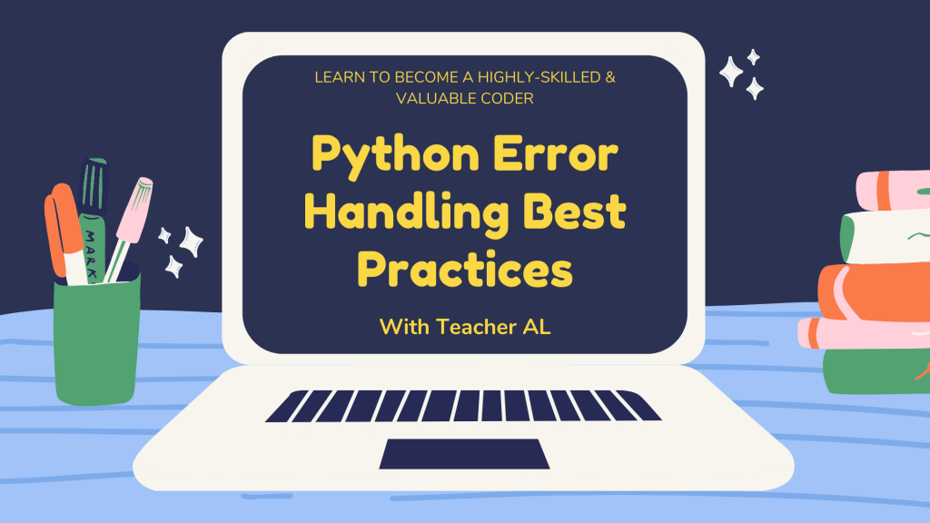 Python Error Handling Best Practices