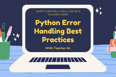 Tutorial #7: Python Error Handling Best Practices