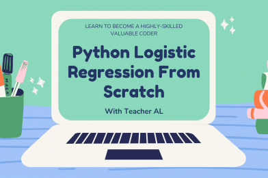 Python Logistic Regression From Scratch – Quiet Genius!