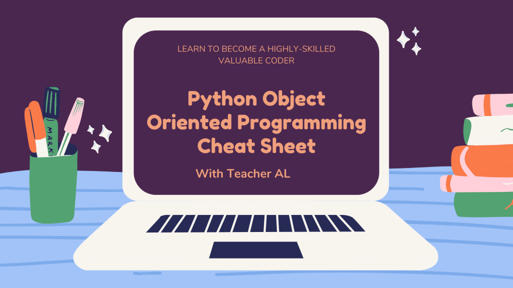 Python Object Oriented Programming Cheat Sheet