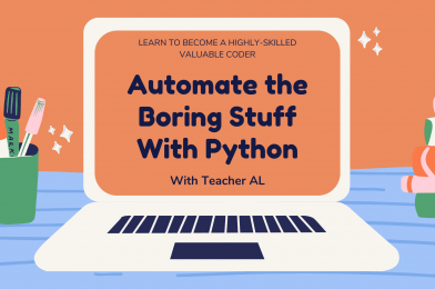 Automate the Boring Stuff With Python – Extra Advance!
