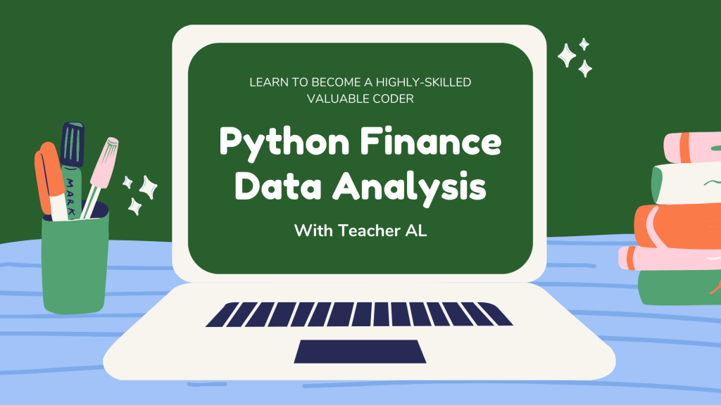 Python Finance Data Analysis by Al Ardosa