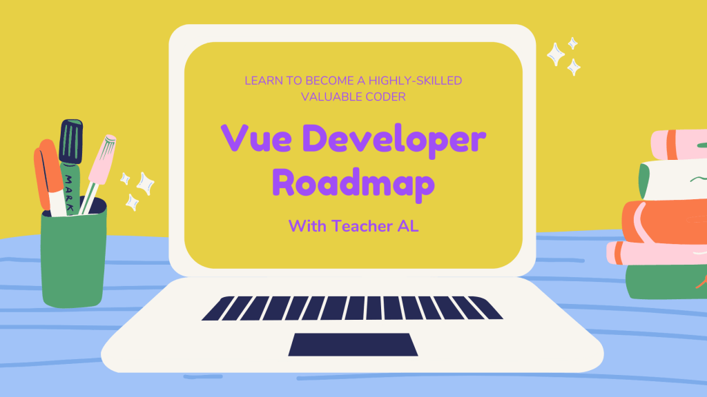 Vue Developer Roadmap